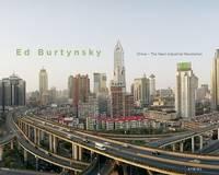 Burtynsky - China: The Photographs of Edward Burtynsky (Hardback)