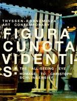 Figura Cuncta Videntis: Thyssen-Bornemisza Art Contemporary (Paperback)