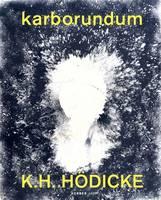 K.H. Hodicke: Karborundum (Hardback)