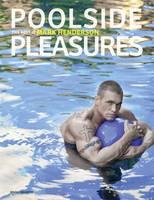 Poolside Pleasures (Hardback)