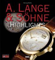 A. Lange & Sohne Highlights (Hardback)