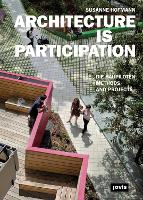 Architecture is Participation: Die Baupiloten-Methods and Projects (Hardback)