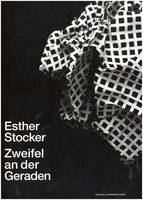 Esther Stocker: Doubts About the Line (Hardback)