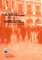 Violence is at the Margin of All Things: Subject Relations, Political Militancy and Artistic Procedures (Paperback)