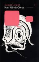 Robert Crumb/Hans-Ulrich Obrist - Conversation Series v. 1 (Paperback)
