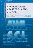 Automatisieren Mit STEP 7 in AWL Und SCL: Speicherprogrammierbare Steuerungen SIMATIC S7-300/400 (Hardback)