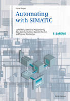 Automating with Simatic 5E - Controllers, Software, Programming, Data Communication (Hardback)