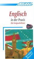 Englisch in der Praxis: Fur Fortegschrittene (Paperback)