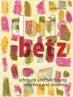 Doris Betz: Jewellery and drawing (Paperback)