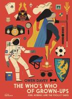 The Who's Who of Grown-Ups: Jobs, Hobbies and the Tools It Takes (Hardback)