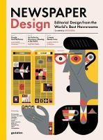 Newspaper Design: Editorial Design from the World's Best Newsrooms (Hardback)