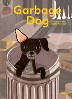 Garbage Dog (Hardback)