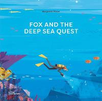 Fox and the Deep Sea Quest (Hardback)