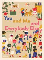 You and Me and Everybody Else (Hardback)