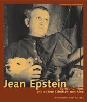 Jean Epstein - Bonjour cinema und andere Schriften zum Kino (Paperback)