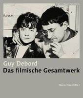 Guy Debord - Das filmische Gesamtwerk (Paperback)