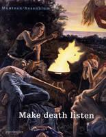Muntean/Rosenblum: Make Death Listen (Paperback)