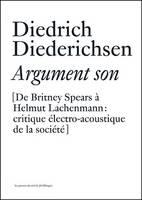 Diedrich Diederichsen: Argument Son (Paperback)