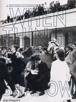 5th Berlin Biennale for Contemporary Art: When Things Cast No Shadow (Paperback)