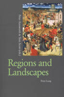 Regions and Landscapes: Reality and Imagination in Late Medieval and Early Modern Europe (Paperback)