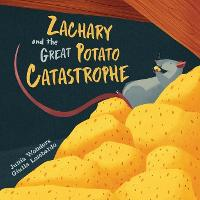 Zachary and the Great Potato Catastrophe (Paperback)