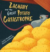 Zachary and the Great Potato Catastrophe (Hardback)