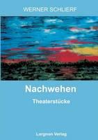 Nachwehen: Theaterstucke (Paperback)