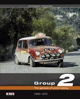 Group 2: The Genesis of World Rallying (Hardback)