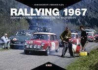 Rallying 1967 1967: Everything you want to know about the 1967 rally season (Hardback)