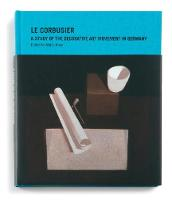 Le Corbusier: A Study of the Decorative Art Movement in Germany (Hardback)