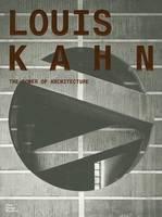 Louis Kahn: The Power of Architecture (Hardback)
