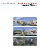 Giancarlo De Carlo: Layered Places (Hardback)