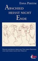 Abschied Heit Nicht Ende (Paperback)