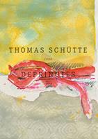 Thomas Schutte: Deprinotes 2006-2008 (Hardback)