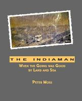 The Indiaman: When the Going was Good by Land and Sea (Paperback)