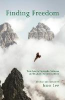 Finding Freedom: Texts from the Theravadin, Mahayana and Dzogchen Buddhist traditions - Khordong Commentary Series 14 (Hardback)