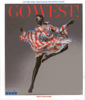 Gowest! Cutting Edge Creatives in the United States (Hardback)