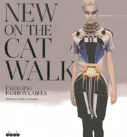 New on the Catwalk: Emerging Fashion Labels (Hardback)