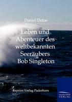 Leben Und Abenteuer Des Weltbekannten Seer ubers Bob Singleton