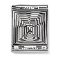 Hello, Robot: Design between human and machine (Paperback)