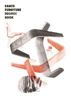 The Eames Furniture Sourcebook (Hardback)