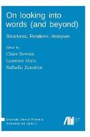 On Looking Into Words (and Beyond) (Hardback)