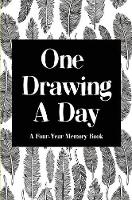 One Drawing A Day: a Four-Year Memory Book - Moments Captured 1 (Hardback)