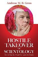 Hostile Takeover of Scientology
