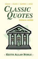 Classic Quotes 500bce-ce500 (Paperback)