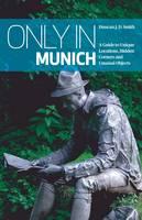 Only in Munich
