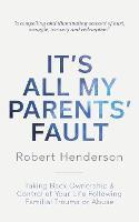 It's All My Parents' Fault (Paperback)