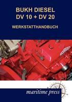 Bukh Diesel DV 10 + DV 20 Werkstatthandbuch (Paperback)