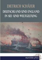 Deutschland Und England in See- Und Weltgeltung (Paperback)