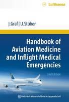 Handbook of Aviation Medicine and Inflight Medical Emergencies (Paperback)